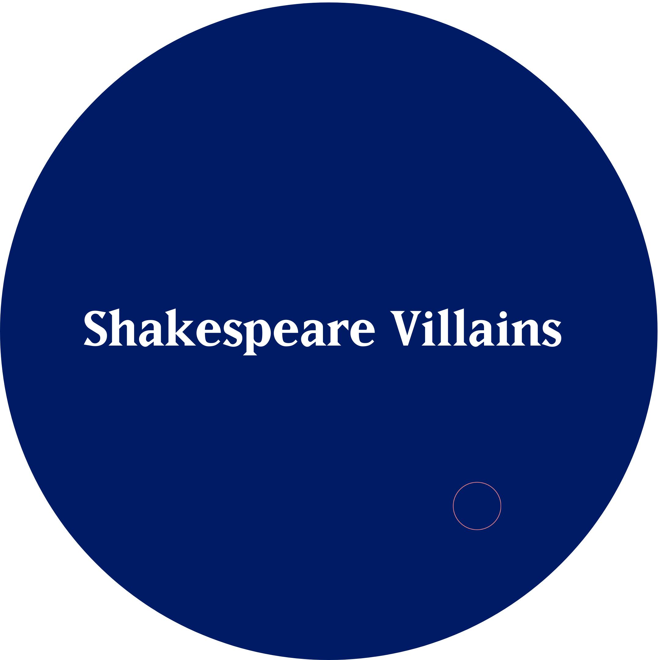 Shakespeare villains circle